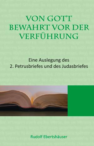 cover ebertshaeuser, von gott bewahrt vor der verfuehrung