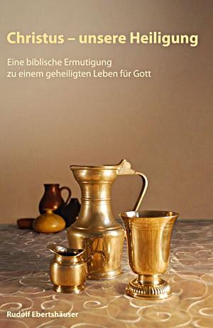 cover ebertshaeuser, christus - unsere heiligung