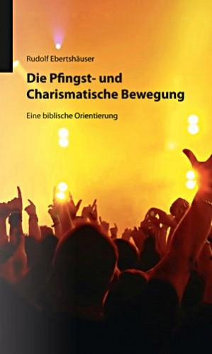 cover ebertshaeuser - die pfingst- und charismatische bewegung