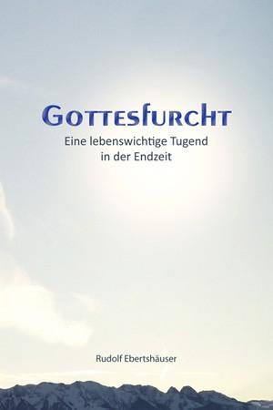 cover ebertshaeuser, gottesfurcht