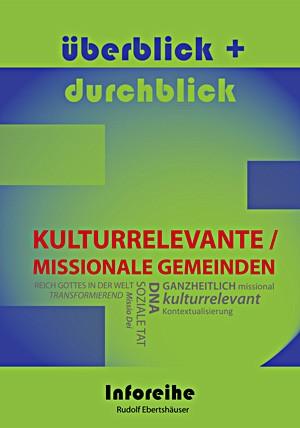 cover ebertshaeuser, ueberblick und durchblick: kulturrelevante/missionale gemeinden
